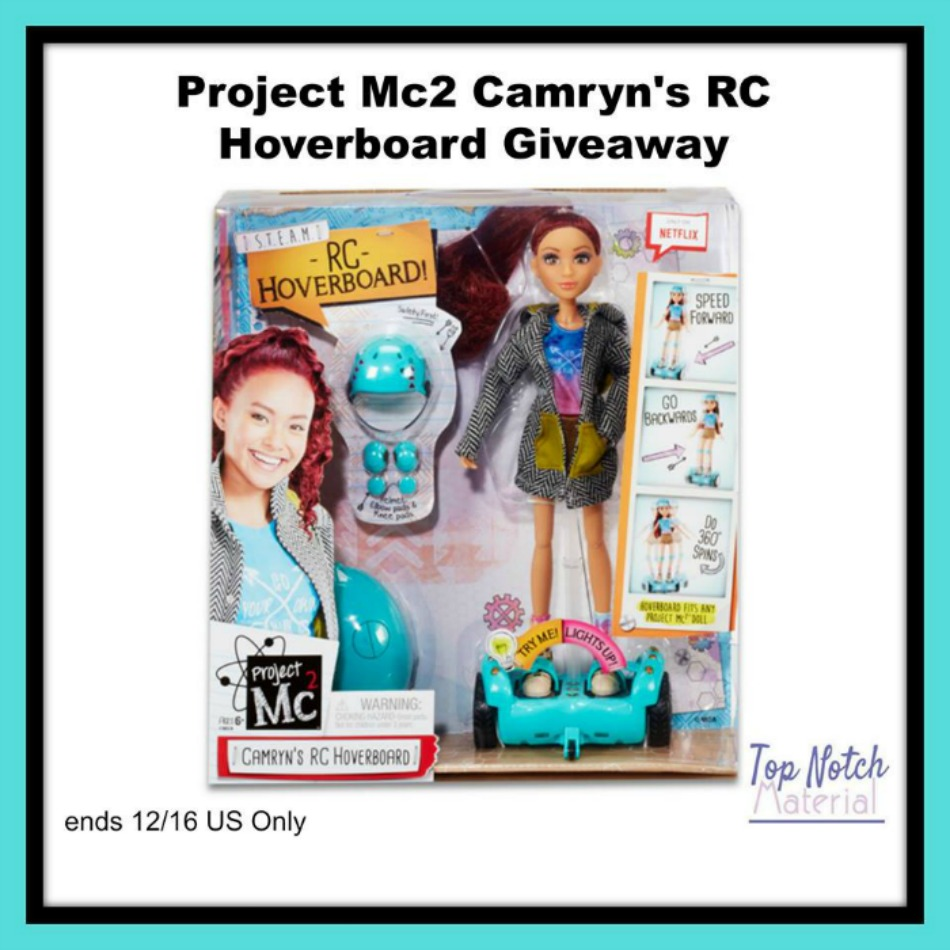 Project Mc2 Camryn Doll & Hoverboard!
