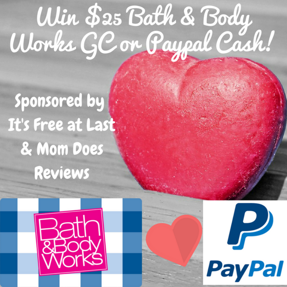 $25 Bath & Body Works Gift Card or Paypal Cash Giveaway!