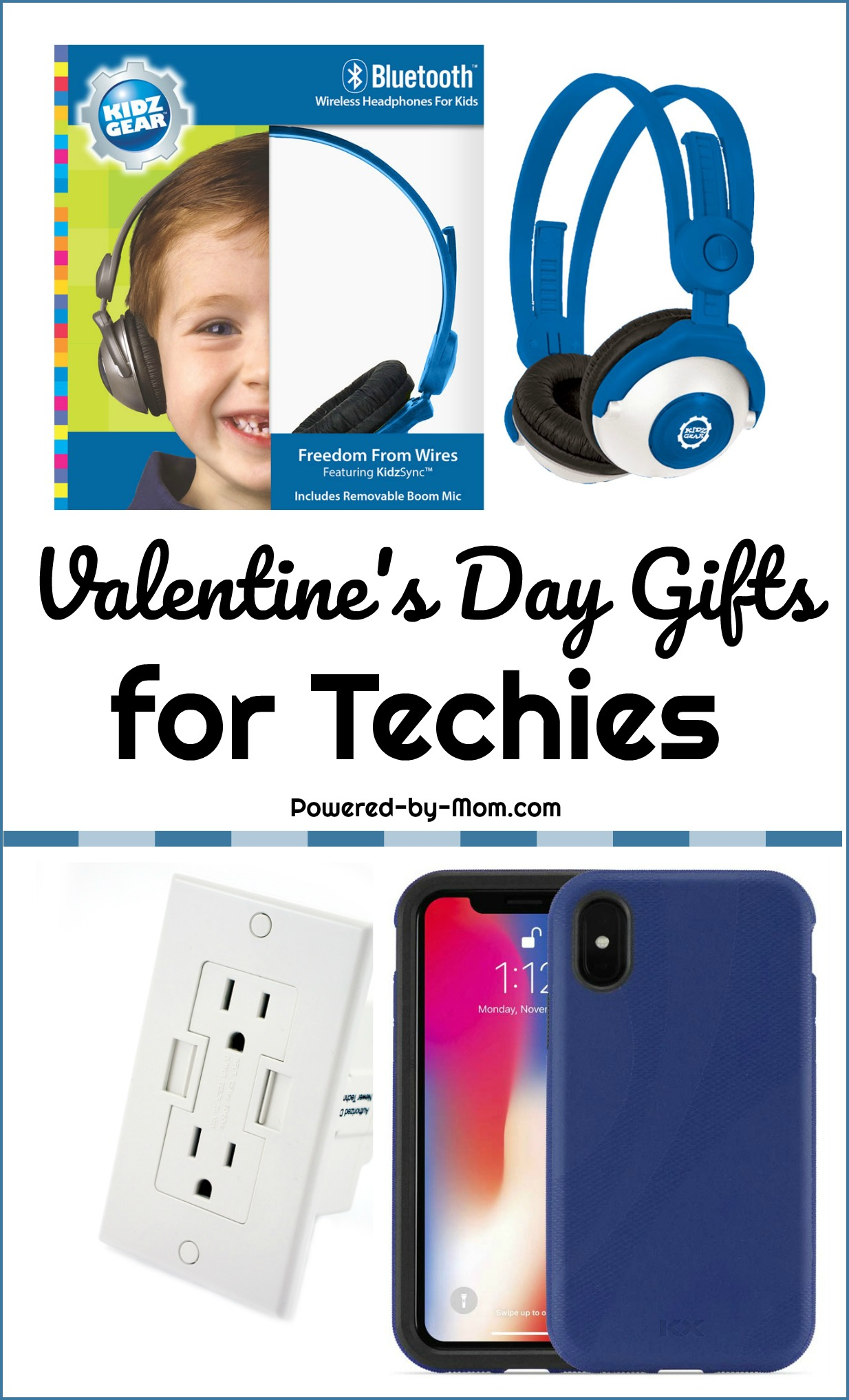 Valentine's Day Gift Ideas for Techies - Powered by Mom