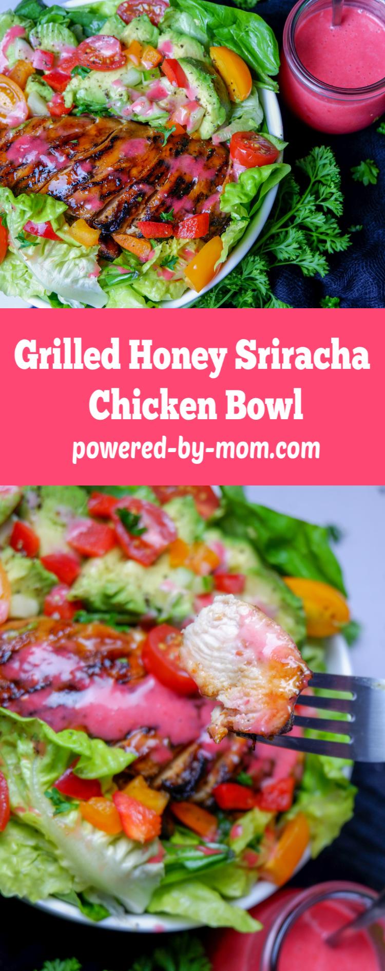 Grilled Honey Sriracha Chicken Bowl