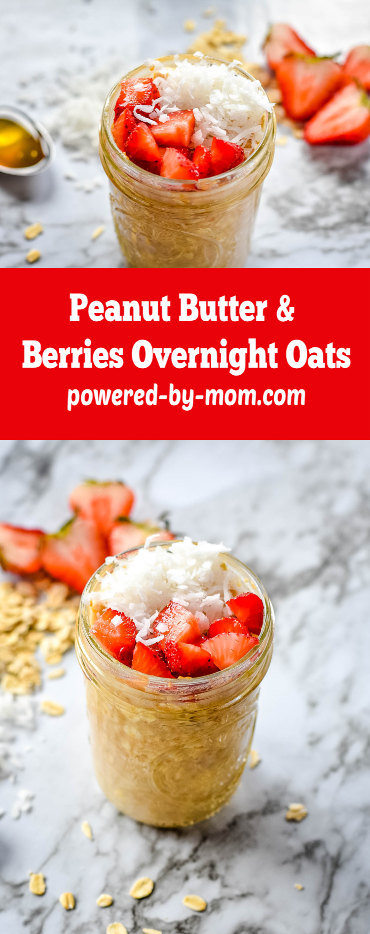 Simple Overnight Oats with Peanut Butter & Berries