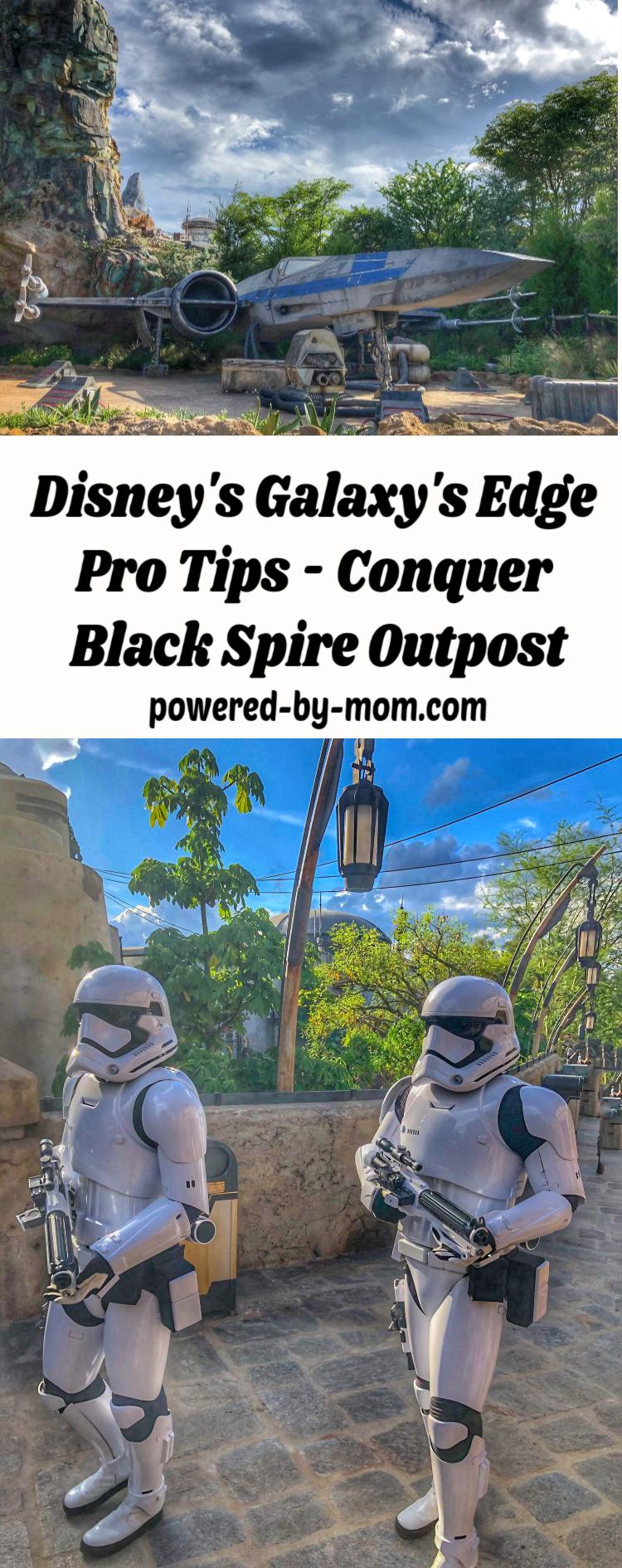 Galaxy's Edge Pro Tips Star Wars Land