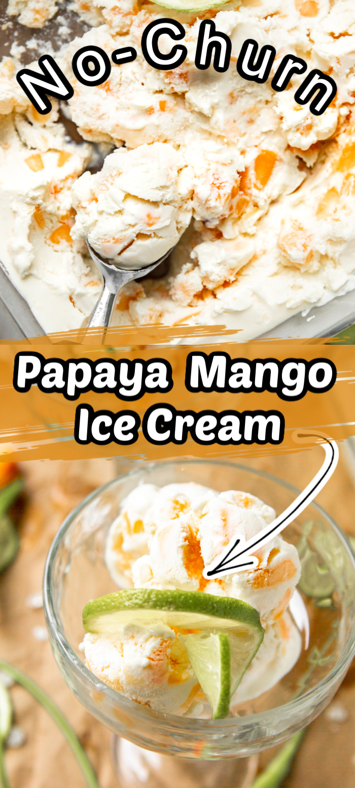 This no-churn Papaya Mango Ice Cream is the ideal tropical sweet treat for hot summer days! Make this easy homemade ice cream with no machine needed! The hardest part is waiting for it to freeze!