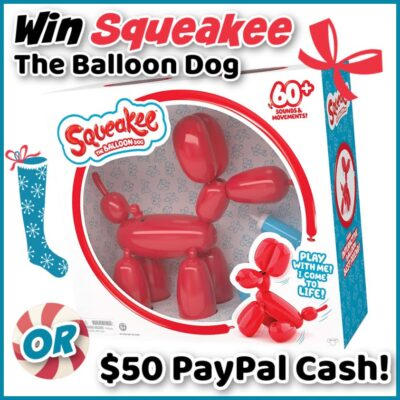 Squeakee the Balloon Dog or $50 Paypal