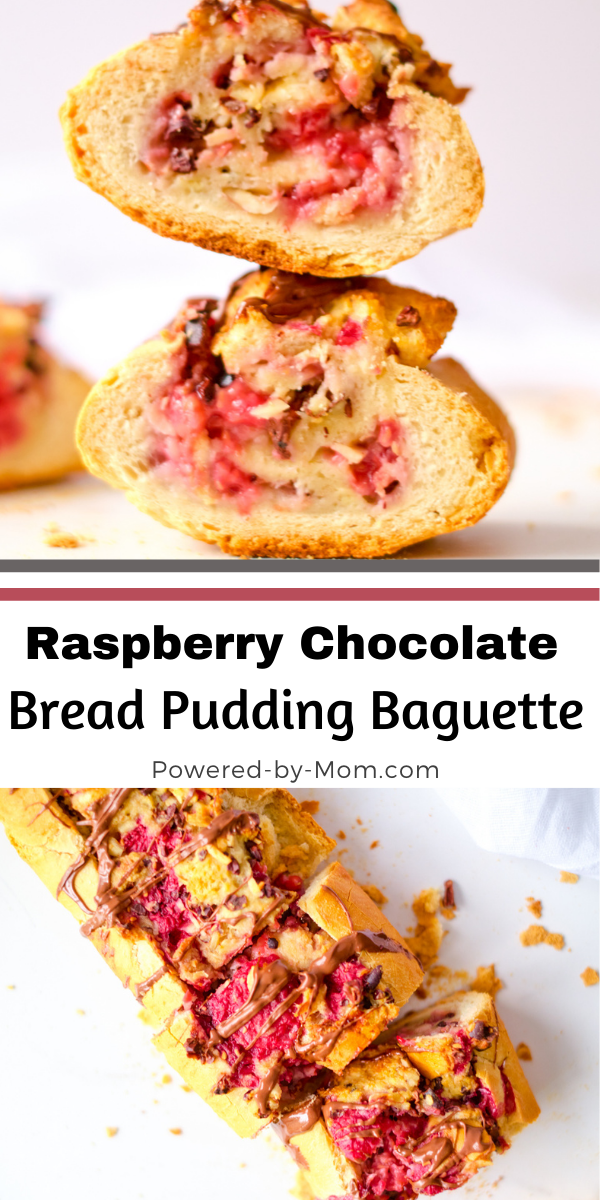 Raspberry Chocolate Bread Pudding made in a baguette is a decadent dessert filled with rich flavors and easy to make on busy days!