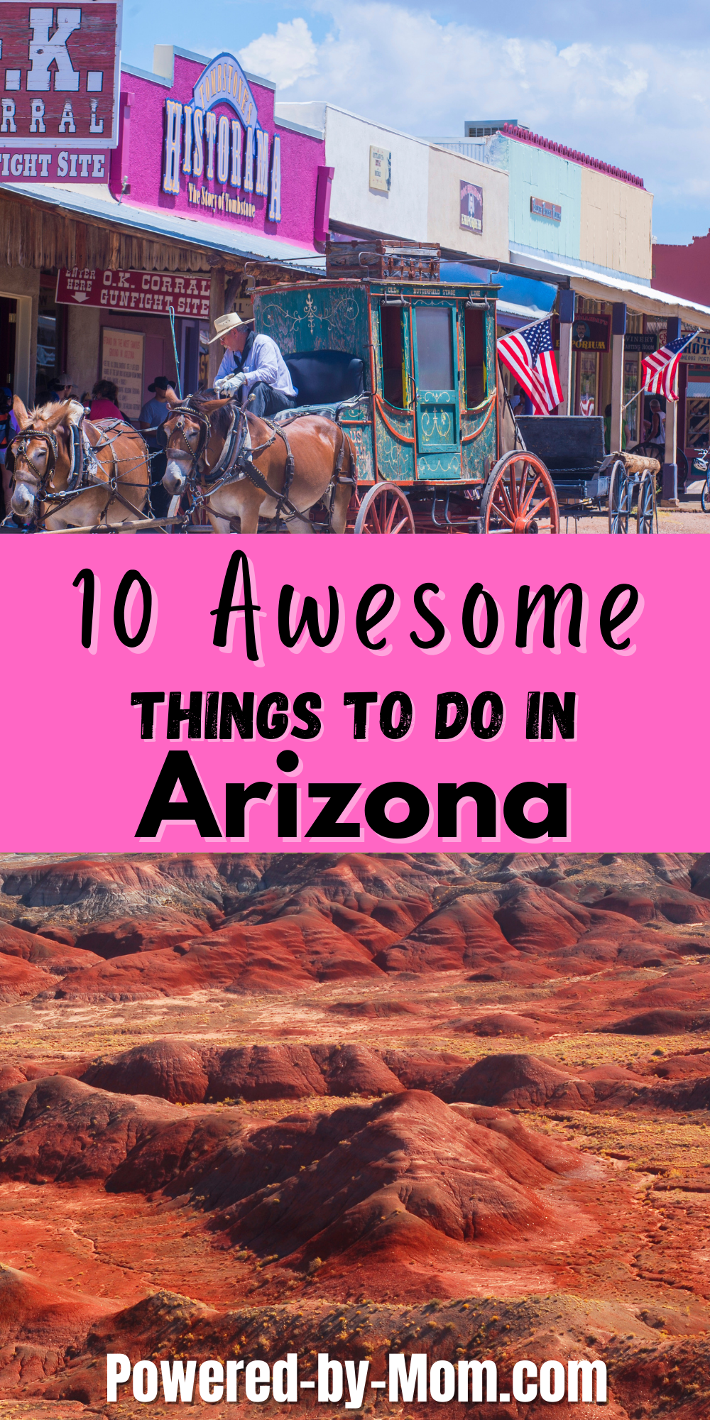 If you're planning a big vacation to Arizona, you definitely don't want to miss anything. Here are ten awesome ideas for your next visit!